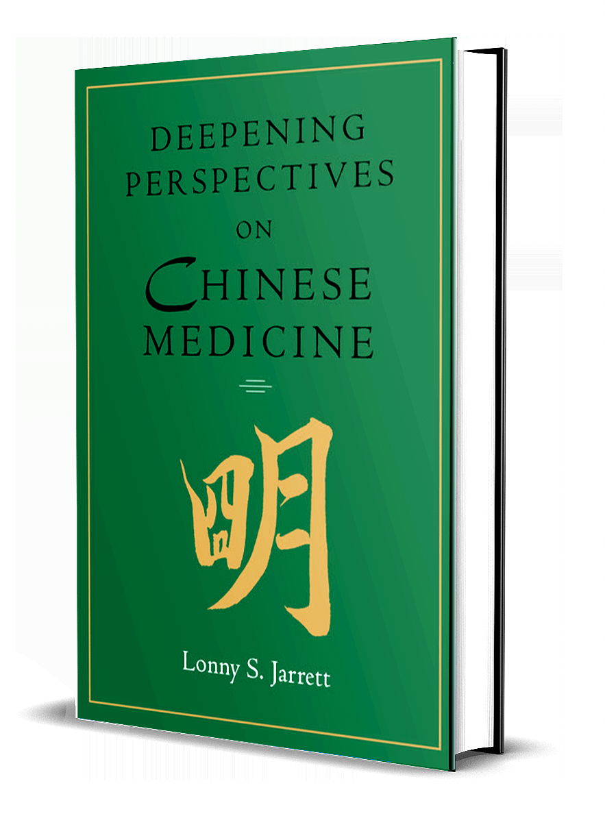 Deepening Perspectives on Chinese Medicine by Lonny Jarrett